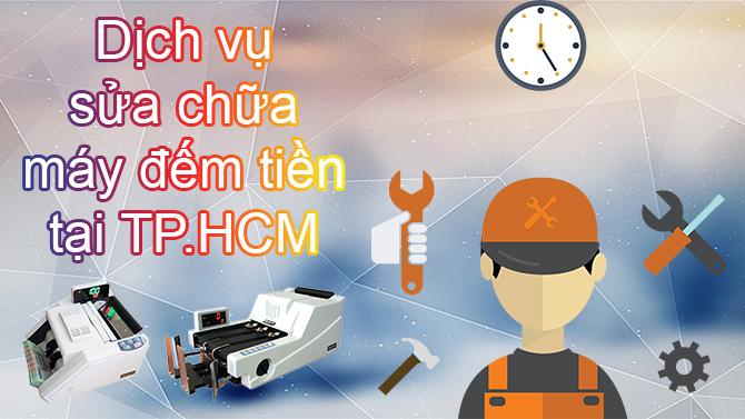 Sửa máy đếm tiền tại TP.HCM